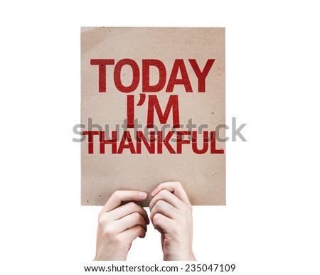 Today I'm Thankful card isolated on white background - stock photo