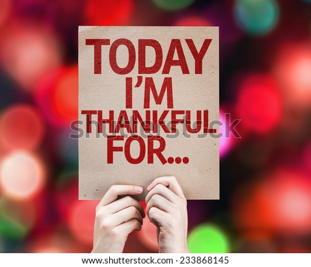 Today I'm Thankful For... written on colorful background with defocused lights - stock photo