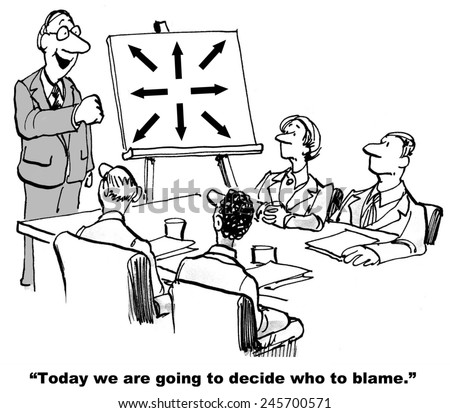 Today we are going to decide who to blame. - stock photo