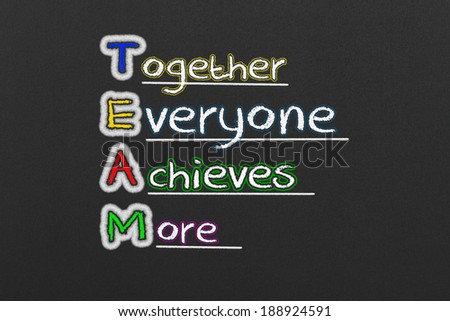 Together Everyone Achieves More.Team Concept.
