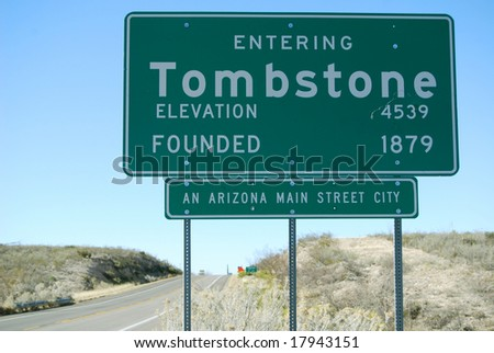 Tombstone, Arizona, sign before entering town on State Road 80 - stock photo