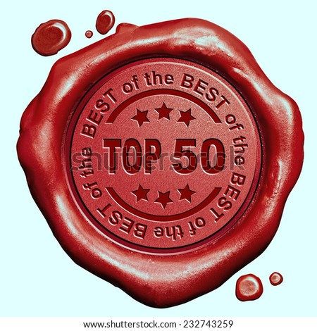 top 50 chart ranking or winners result red wax seal stamp  - stock photo