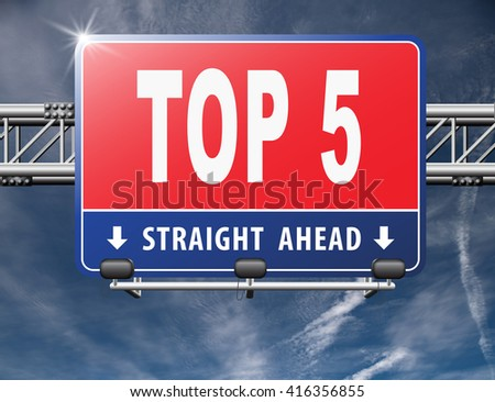 top 5 charts list pop poll result and award winners chart ranking music hits best top five quality rating prize winner road sign billboard 