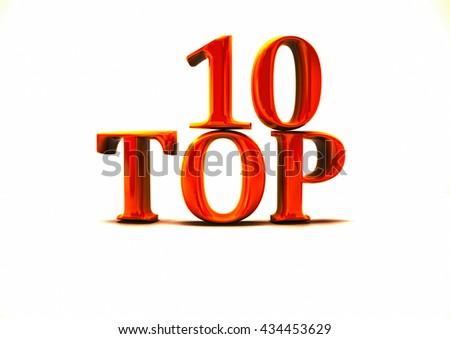 Top 10. 3D illustration on white background. 3D render. - stock photo