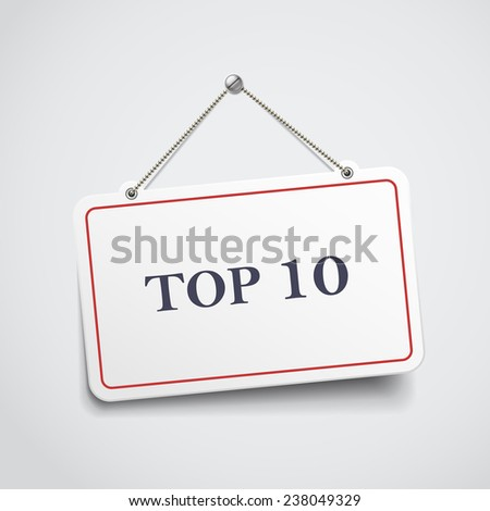 top 10 hanging sign isolated on white wall