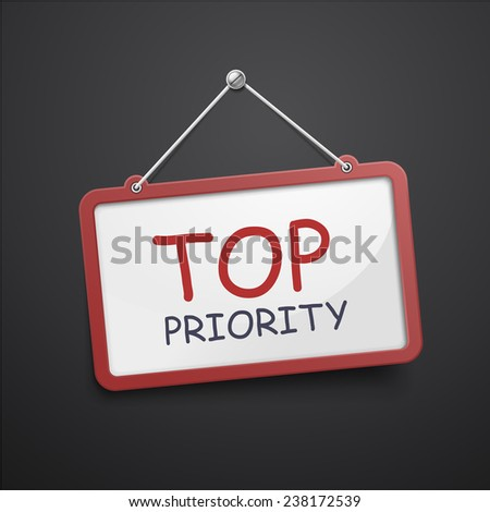 top priority hanging sign isolated on black wall