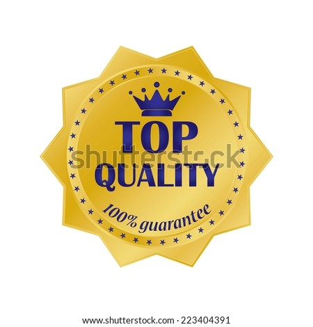 Top Quality Guaranteed Label with Gold Badge Sign with Blue Crown. - stock photo