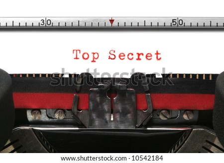 Top Secret on an old typewriter in genuine typescript.