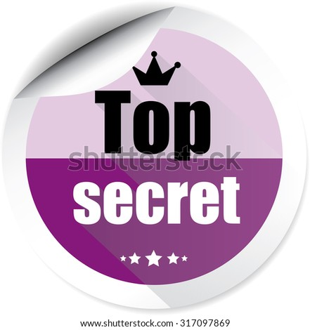 Top Secret Purple Label And Sticker With Crown And Stars. Of The Highest Secrecy; Highly Confidential. - stock photo