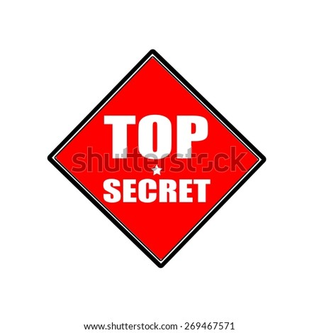 Top secret white stamp text on red background - stock photo