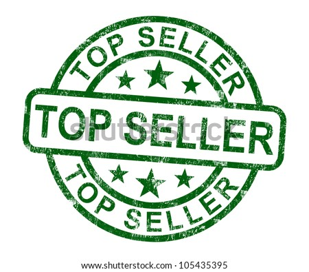 Top Seller Stamp Shows Best Services Or Product