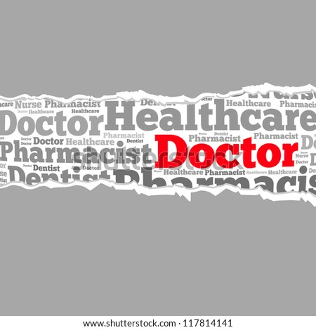 Torn Paper with doctor info-text graphics and arrangement concept on white background (word cloud) - stock photo