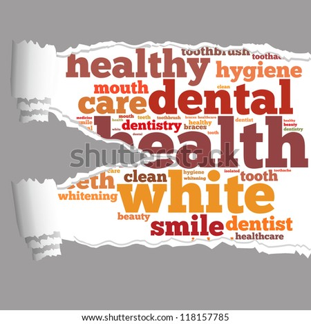 Torn Paper with healthy dental info-text graphics and arrangement concept on white background (word cloud) - stock photo