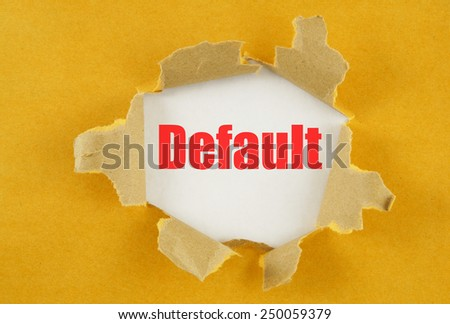 Torn yellow paper with word default on white background  - stock photo