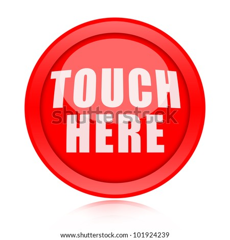 Touch Here Button - stock photo