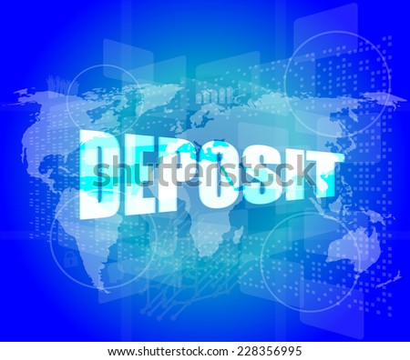 touch screen interface with deposit word - stock photo