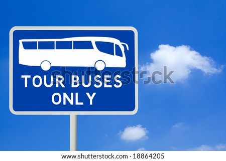 Tour Buses Only Sign - stock photo