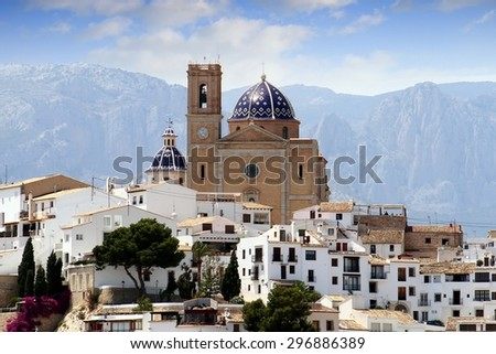 Touristic town of Altea and church with Sierra de Bernia mountain in the south east of Spain