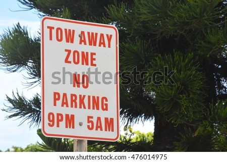 Tow Away Zone No Parking Road Sign