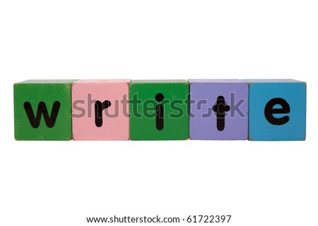 toy letters that spell write against a white background with clipping path - stock photo
