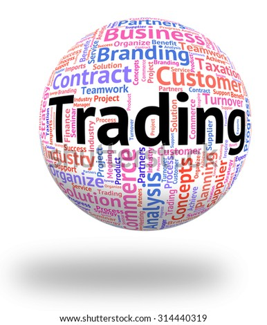 Trading Word Showing Exporting Selling And Sell - stock photo