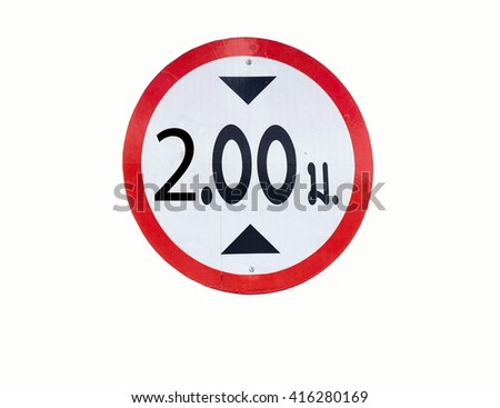 Traffic restricted to two meters high on a white background. - stock photo