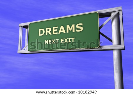 Traffic Sign - Dreams - stock photo