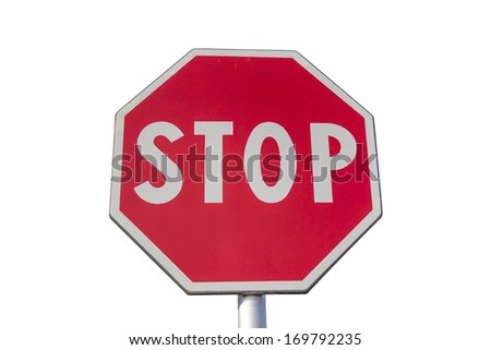 Traffic sign for stop on white background with clipping path - stock photo