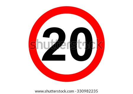 Traffic sign speed limit twenty on white