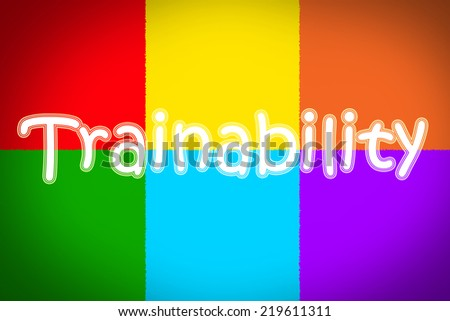 Trainability Concept text on background - stock photo