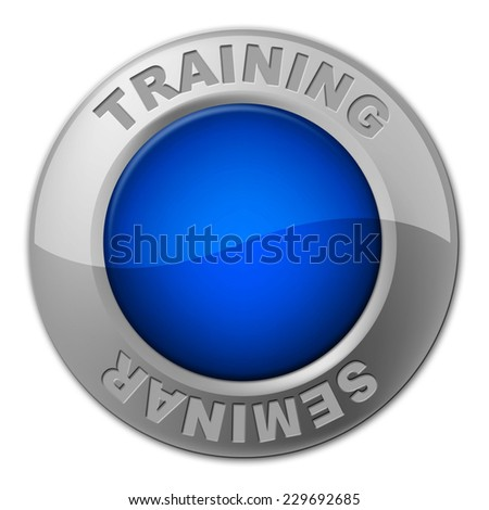 Training Seminar Button Representing Conferences Learn And Present - stock photo