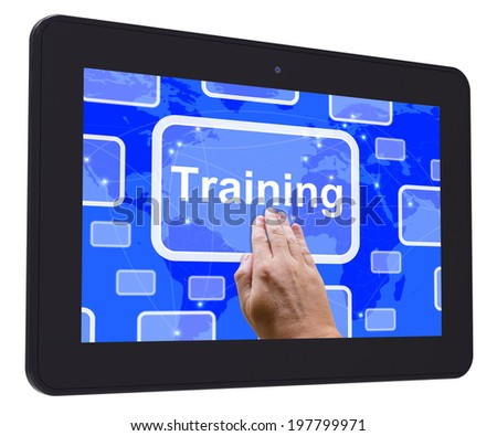Training Tablet Touch Screen Meaning Education Development And Learning - stock photo