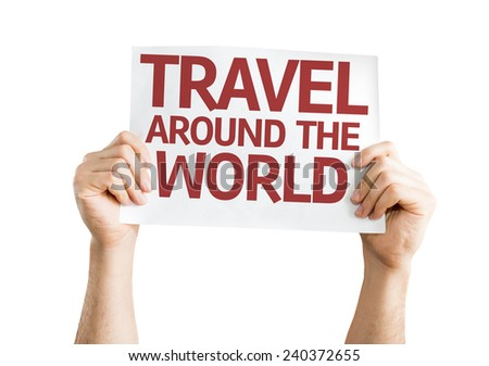 Travel Around the World card isolated on white background - stock photo