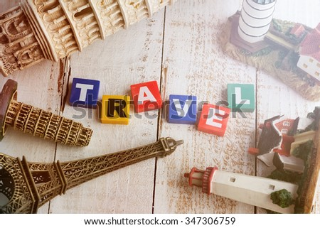 travel concept  world famous souvenir with travel word in the middle with vintage color for memory theme - stock photo