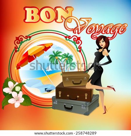 Travel design template; Exotic landscape in medallion; Beautiful lady wishing Bon Voyage; Ornamental border and bouquet of flowers;Suitcases ready to go; Seasoned coloring on backdrop.  - stock photo
