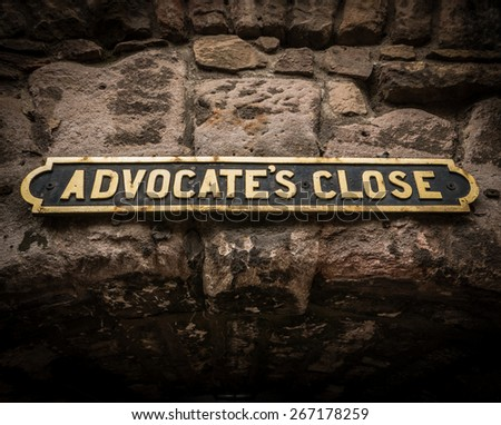 Travel Image Of An Old Sign For Advocate's Close In Edinburgh, Scotland, UK - stock photo