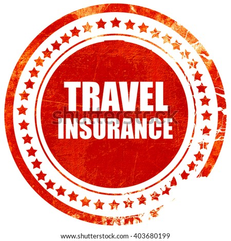 travel insurance, grunge red rubber stamp on a solid white backg - stock photo