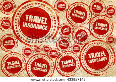 travel insurance, red stamp on a grunge paper texture - stock photo