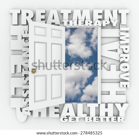 Treatment, Therapy and related words around an open door to a clear blue sky to illustrate medical help, assistance and improvement to heal or cure your pain or discomfort - stock photo