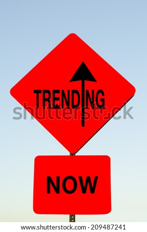 Trending Now Sign - stock photo