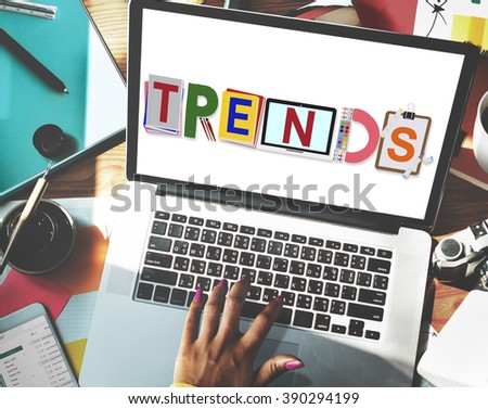 Trends Design Modern Trendy Fashion Concept