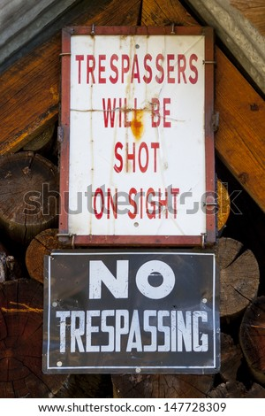 Trespassers Will Be Shot On Sight - sign on Colorado mining claim