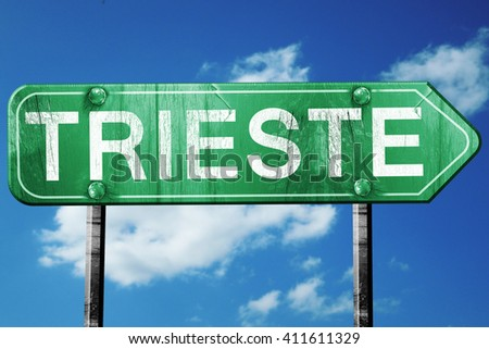 Trieste road sign, 3D rendering, vintage green with clouds backg