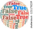 True and False info-text graphics and arrangement concept on white background (word cloud) - stock photo