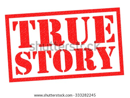 TRUE STORY red Rubber Stamp over a white background.