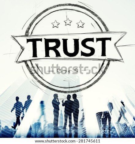 Trust Belief Faithfulness Honest Honorable Concept - stock photo