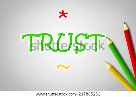 Trust Concept text on background - stock photo