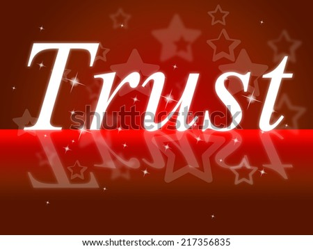 Trust Faith Showing Believe In And Worship - stock photo