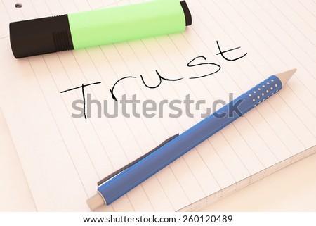 Trust - handwritten text in a notebook on a desk - 3d render illustration. - stock photo