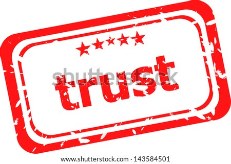 trust red rubber stamp over a white background, raster
